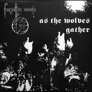 Forgotten Woods - As The Wolves Gather - LP