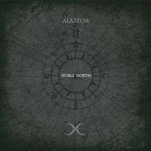 Alastor - Noble North - Digi CD