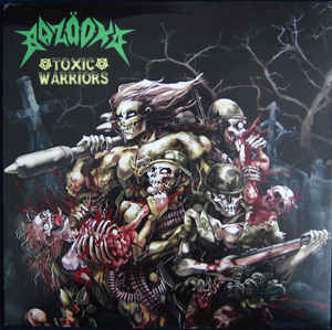 Bazooka - Toxic Warriors - LP (green vinyl; limited to 100 copies)