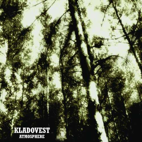 Kladovest - Atmosphere - CD