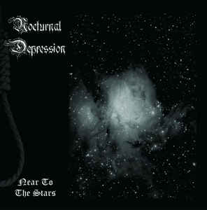 Nocturnal Depression - Near to the Stars - CD