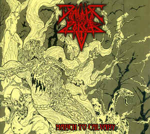 Diabolic Force - March to Calvary - Digi CD (limited to 50 hand numbered copies)