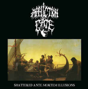 "Affliction Gate - Shattered Ante Mortem Illussions - 10"" Mini LP"
