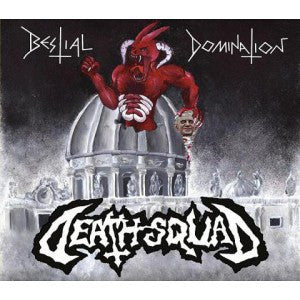 Death Squad - Bestial Domination - CD