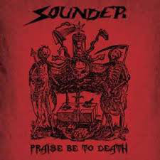 Sounder - Praise be to Death - LP (limited to 250 copies)