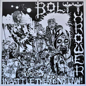 Bolt Thrower -  In Battle There Is No Law! - LP