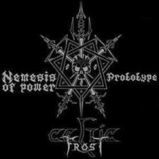 Celtic Frost ‎–  Nemesis Of Power / Prototype - CD