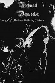 Nocturnal Depression - Mankind Suffering Visions - DVD