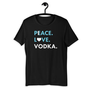 Peace.Love.Booze. - Love.Vodka.