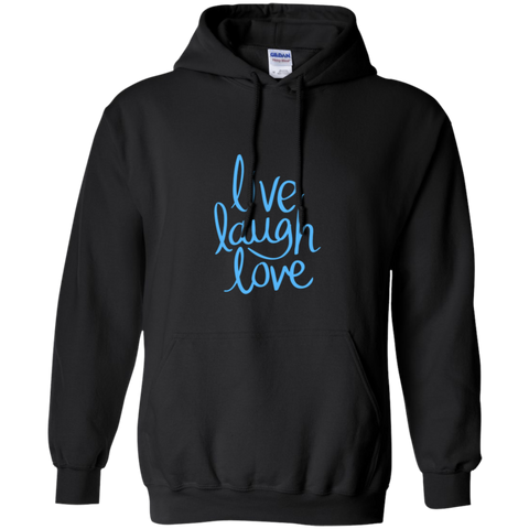 Pullover Hoodie Unisex-Live Laugh Love