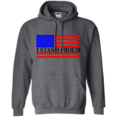 Pullover Hoodie- I Stand Proud