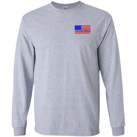 Tshirt Long sleeve Unisex- I Stand Proud