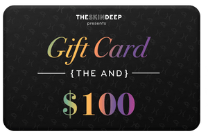 {THE AND} $100 GIFT CARD