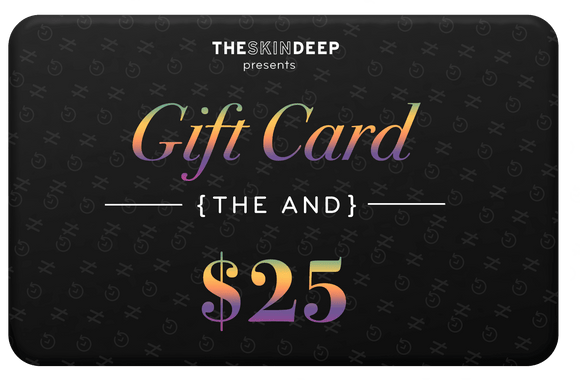 {THE AND} $25 GIFT CARD