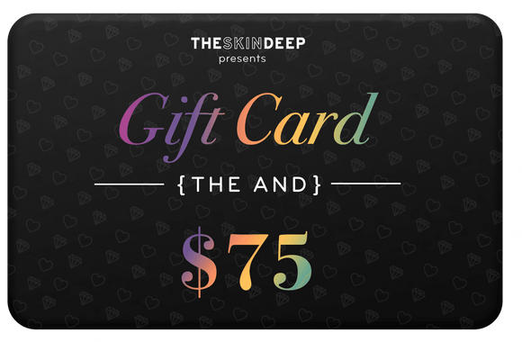 {THE AND} $75 GIFT CARD