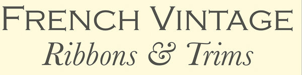 French Vintage Ribbons and Trims