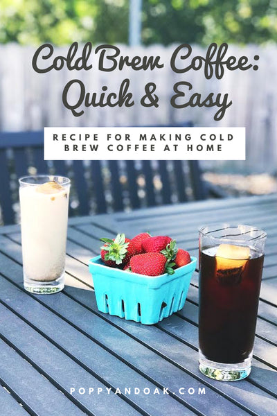 Cold Brew Coffee: My Summer Staple and a Recipe for This Easy-to-Brew-at-Home Drink