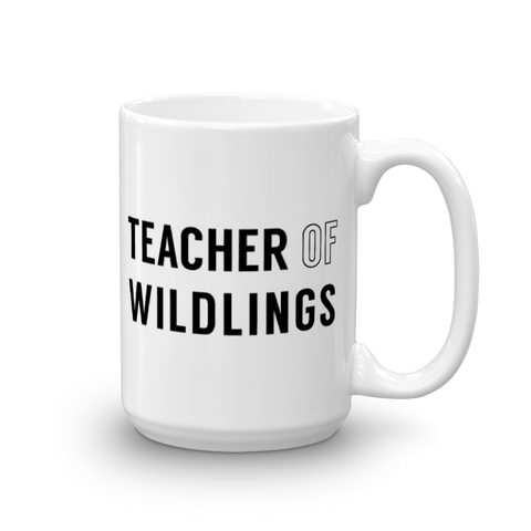 Brittany Garner Designs, Teacher of Wildlings Coffee Mug