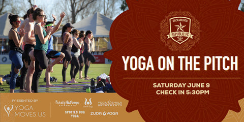 Yoga on the Pitch hosted by Yoga Moves Us and Sacramento Republic FC