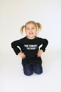 RUN TOWARDS THE ROAR || KIDS CREW BLACK