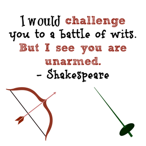 "Shakespeare ""I would challenge you to a battle of wits"" Quote Sticker"