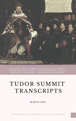 March 2019 Tudor Summit Transcripts DIGITAL DOWNLOAD