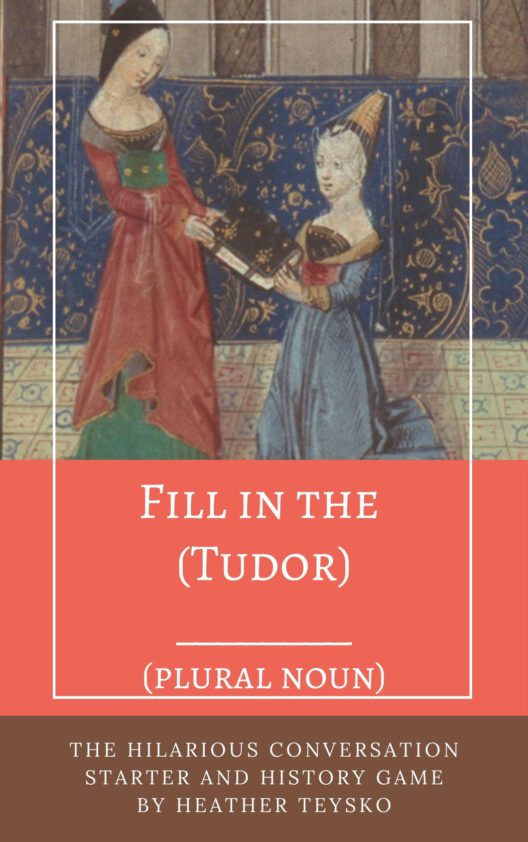 Fill in the (Tudor) Blanks DIGITAL DOWNLOAD