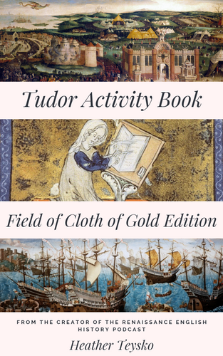 Tudor Activity Book: Field of Cloth of Gold Edition DIGITAL EDITION