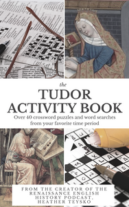The Tudor Adult Activity Book DIGITAL DOWNLOAD