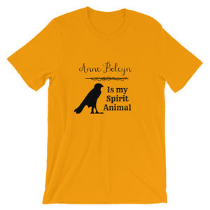 Anne Boleyn is my Spirit Animal Short Sleeve Unisex Tshirt