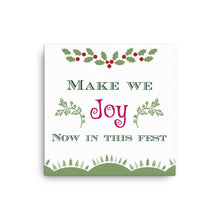 Make we Joy now in this Fest: Canvas Holiday Wall Art