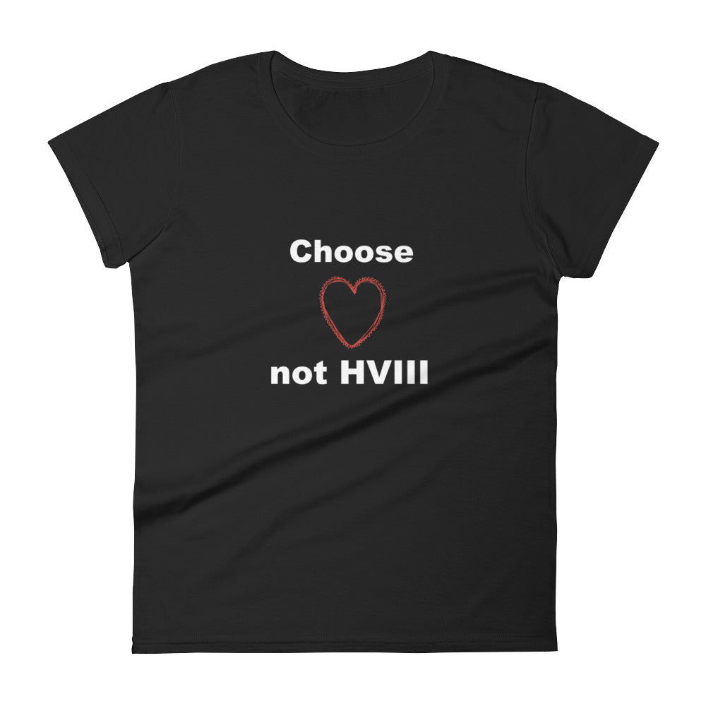 Choose Love not HVIII Women's short sleeve t-shirt