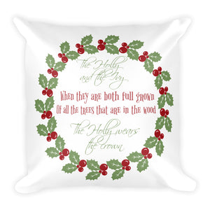 """The Holly and the Ivy"" Decorative Pillow"