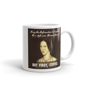 "Anne Boleyn, ""But first, coffee,"" mug."