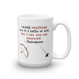 "Shakespeare ""I would challenge you to a battle of wits,"" mug"