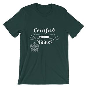 Certified Tudor Addict Short-Sleeve Unisex T-Shirt