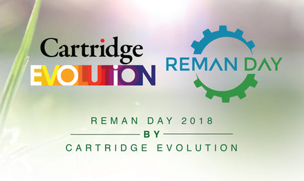 Reman Day 2018 by Cartridge Evolution