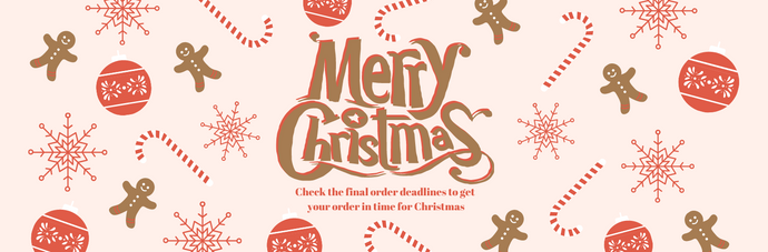 Final order dates for Christmas