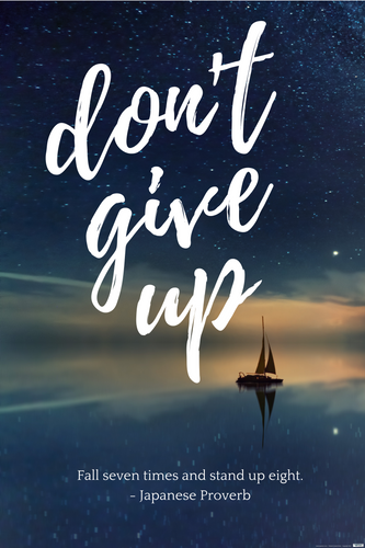 EgoAmo Original - Don't Give Up Inspirational Poster - egoamo.co.za