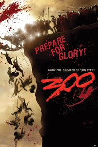 300: Prepare for Glory - Collectable Movie Poster - egoamo.co.za