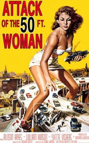 Attack of the 50 Foot Woman Poster - egoamo.co.za