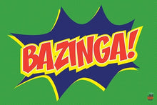 Bazinga - Big Bang Theory Poster - egoamo.co.za