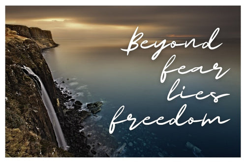 Beyond Fear Lies Freedom motivational poster - egoamo posters