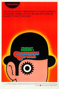 A Clockwork Orange - Orange Poster - egoamo.co.za