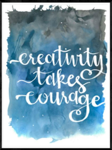 Creativity takes Courage - Watercolour Poster