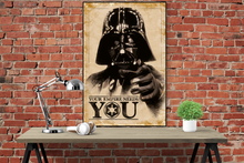 Star Wars - Darth Vader - Your Empire Needs You - Poster - egoamo.co.za