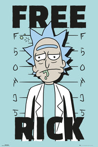 Free Rick - Rick and Morty Poster - egoamo.co.za