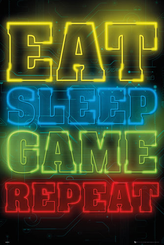 Eat Sleep Game Repeat - Poster - egoamo.co.za