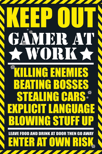 Keep Out - Gamer at Work Poster - egoamo.co.za