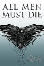 Game of Thrones - All Men Must Die - Poster - egoamo.co.za